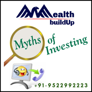 Some Myths About Investing – Wealth Buildup