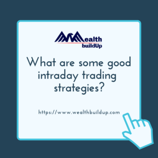 What are good intraday trading strategies?