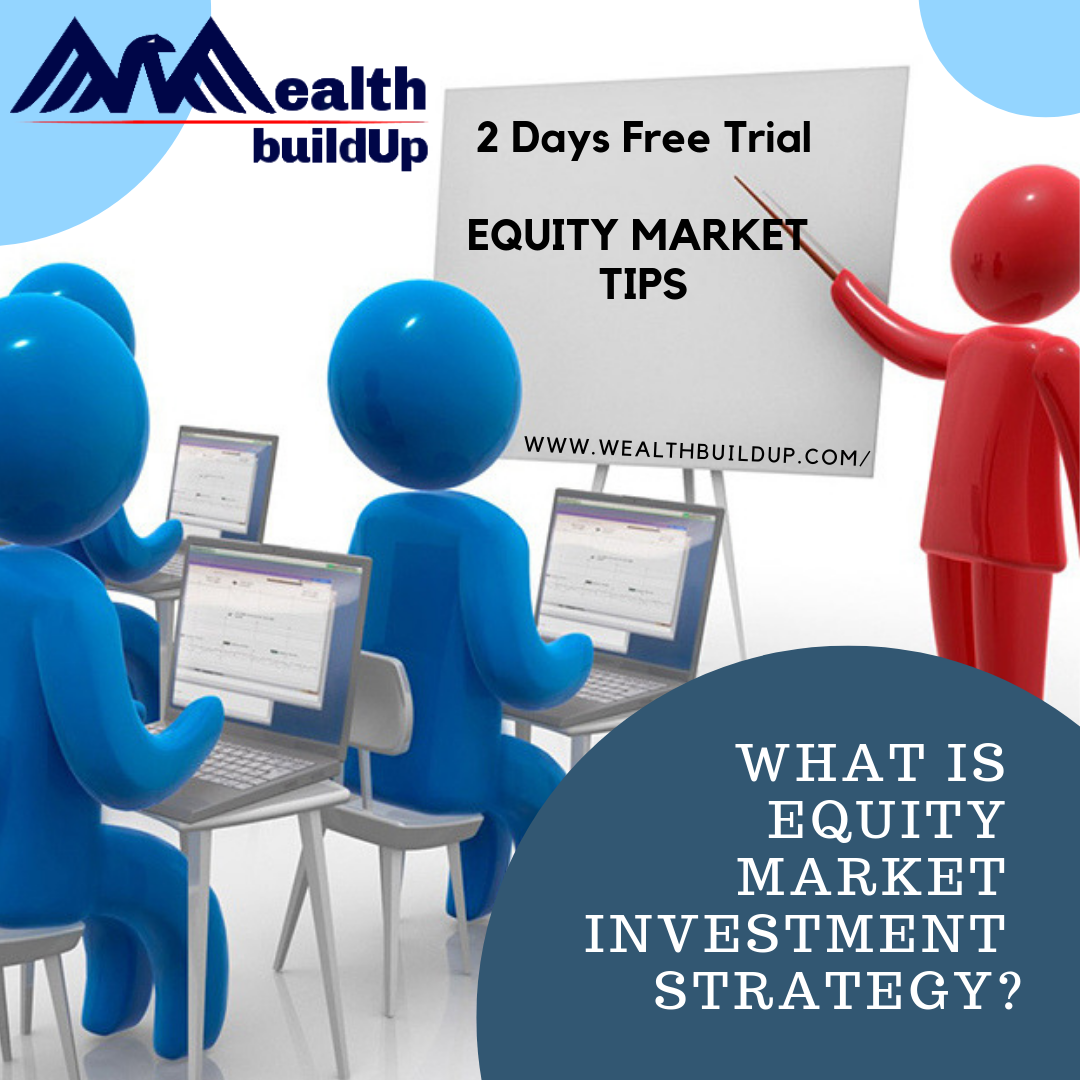 Equity Market Investment Strategy