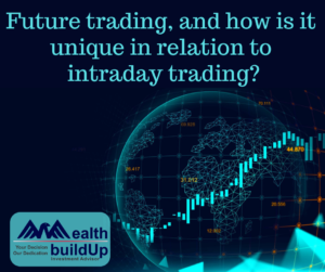 Future trading and Intraday trading