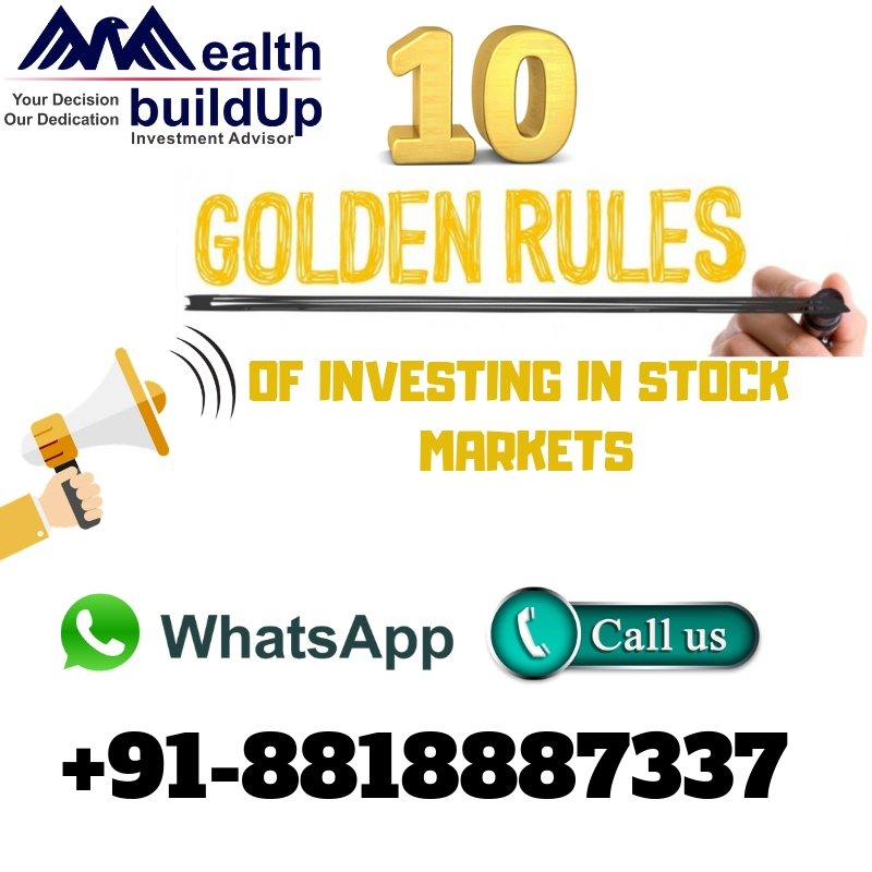 What are the golden principles of investing in stock markets?